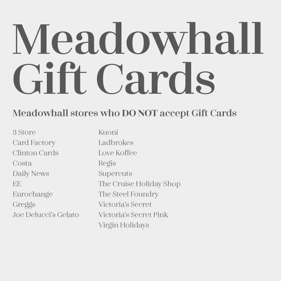 Jan 19, · i have a gift card for meadowhall, no shop in particular though. i was wondering which shops i can use it in? I have a meadowhall gift card which shops can i use it in? Don't look at the gift, but sit down, relax and think about what your friend is like. If they like shopping, then a gift card from the local mall would be Status: Resolved.
